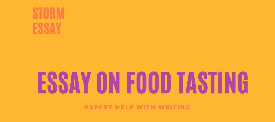 Essay on Process of Food Tasting photo